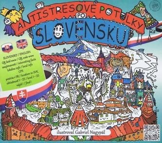 Antistresové potulky po Slovensku - ilustrovaný turistický sprievodca