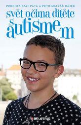 Svět očima dítěte s autismem