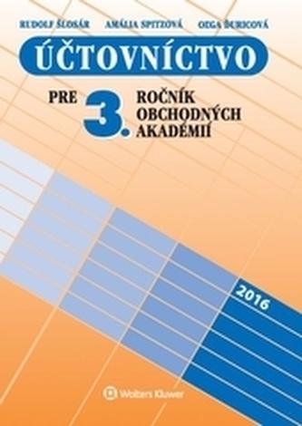 Účtovníctvo pre 3. ročník obchodných akadémií, 10. prepracované vydanie