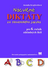 Nácvičné diktáty zo SJ pre 6. ročník ZŠ