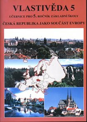 Vlastivěda 5 - ČR jako součást Evropy (učebnice)