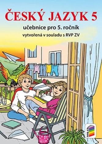 Český jazyk 5 - Učebnice pro 5. ročník (nová řada)