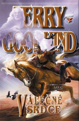Meč pravdy 15 - Válečná srdce - Goodkind Terry