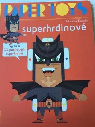 Paper Toys Superhrdinové