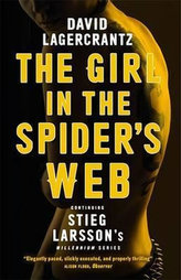 The Girl in the Spider´s Web : Continuing Stieg Larsson´s Millennium Series