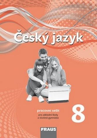 Český jazyk 8: pracovní sešit pro základní školy a víceletá gymnázia - Náhled učebnice