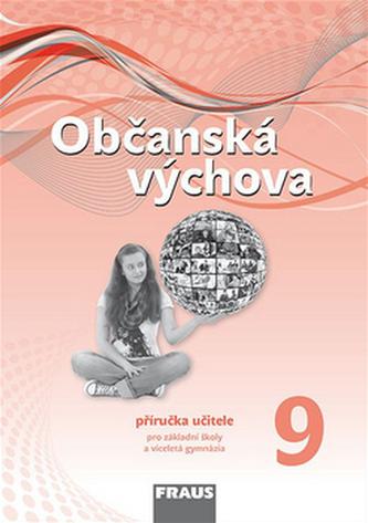Občanská výchova 9 Příručka učitele - Ivan Brychta