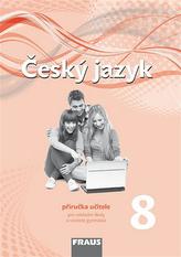 Český jazyk 8 Příručka učitele