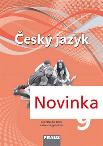Český jazyk 9 pro základní školy a víceletá gymnázia pracovní sešit