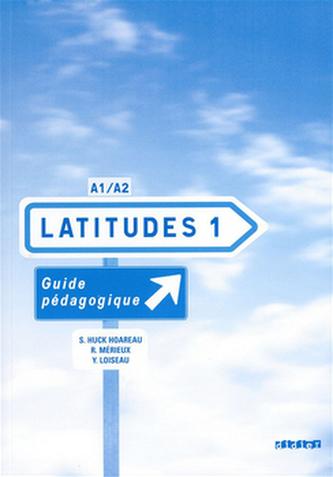 Latitudes 1 Příručka učitele