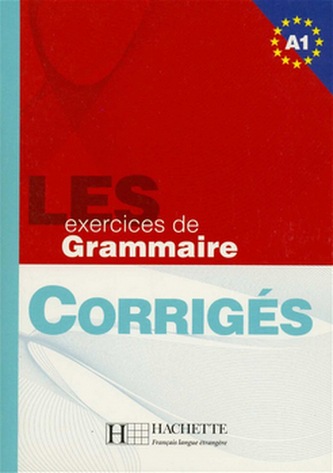 LES 500 exercices de Grammaire A1 klíč