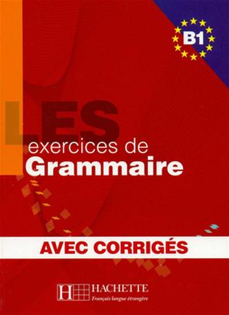 LES 500 exercices de Grammaire B1 Učebnice