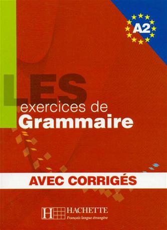 LES 500 exercices de Grammaire A2 Učebnice