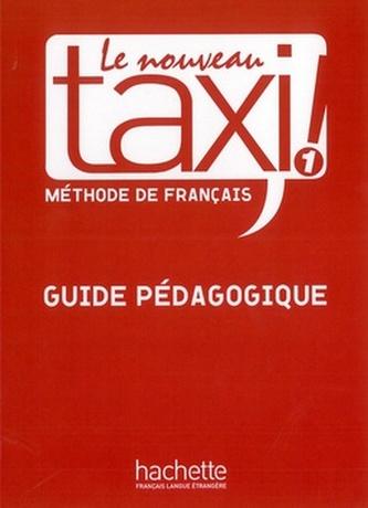 Le Nouveau Taxi ! 1 Příručka učitele