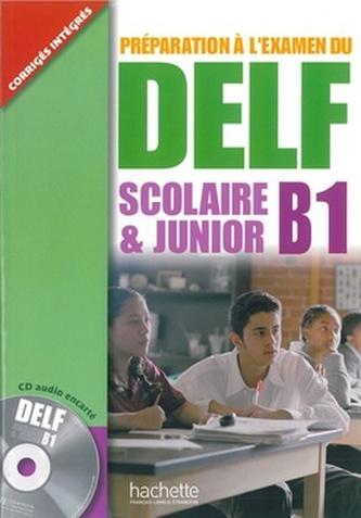 DELF scolaire & junior B1 Učebnice