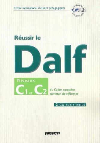 Reussir le Dalf C1 C2 Cahier + CD