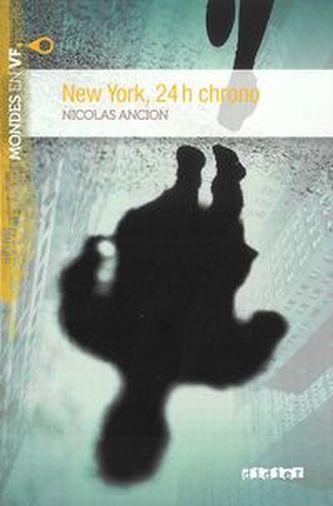 MONDES EN VF New York, 24 h chrono