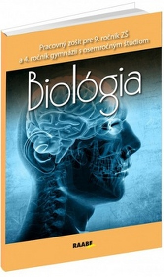 Biológia pre 9.ročník ZŠ a 4. ročník gymnázií s osemročným štúdiom