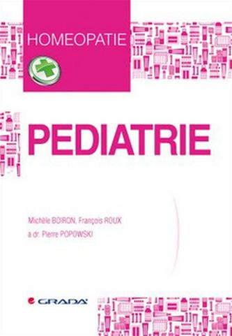 Pediatrie - Michele Boiron; François Roux; Pierre Popowski