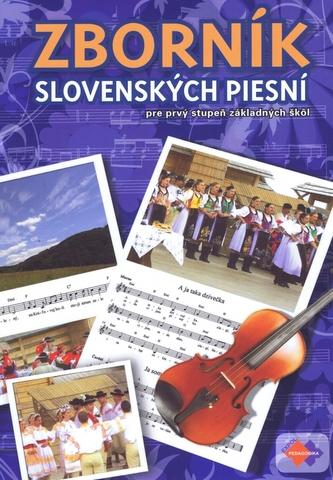 ZBORNÍK SLOVENSKÝCH PIESNÍ pre 1. stupeň základných škôl + CD