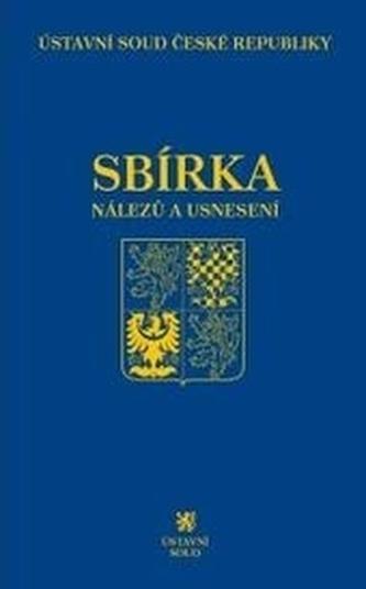 Sbírka nálezů a usnesení ÚS ČR, svazek 76 (vč. CD)