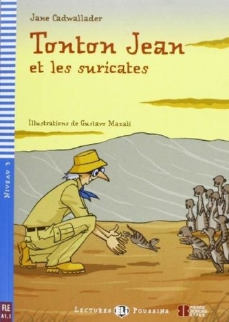 Tonton Jean et les suricates (A1.1)