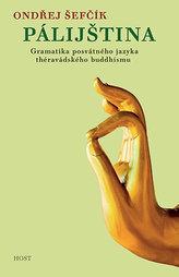 Pálijština - Gramatika posvátného jazyka théravádského buddhismu