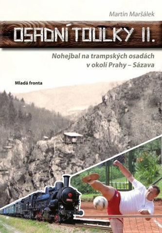 Osadní toulky II. - Nohejbal na trampských osadách v okolí Prahy - Sázava