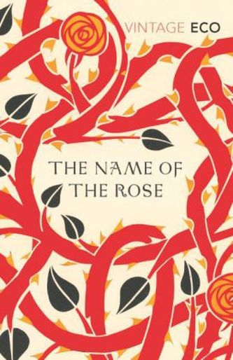 The Name Of The Rose. Der Name der Rose, englische Ausgabe - Umberto Eco