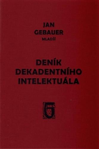 Deník dekadentního intelektuála