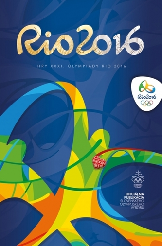 RIO 2016 - Hry XXXI. olympiády