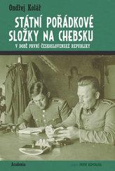 Státní pořádkové složky na Chebsku v době první Československé republiky