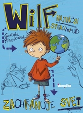 Wilf, najväčší strachopud: Zachraňuje svet