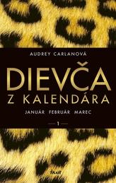 Dievča z kalendára -  január február marec