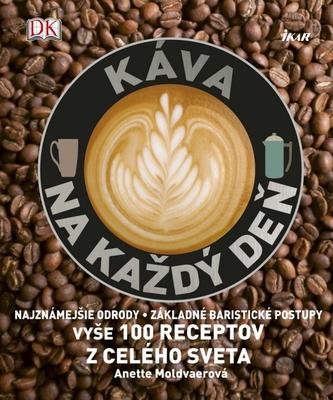 Káva na každý deň - Moldvaerová Anette