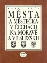 Města a městečka 7.díl v Čechách, na Moravě a ve Slezku