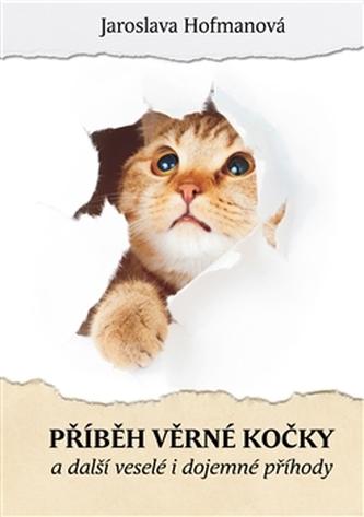 Příběh věrné kočky a další veselé i dojemné příběhy
