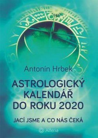 Astrologický kalendář do roku 2020 - Jací jsme a co nás čeká
