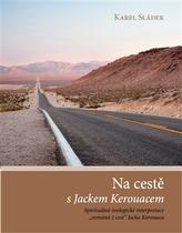 Na cestě s Jackem Kerouacem