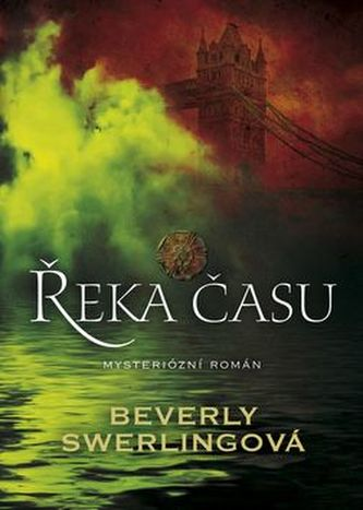 Řeka času - Beverly Swerling