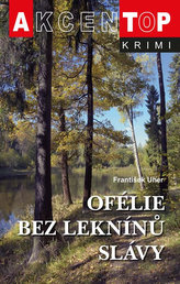 Ofélie bez leknínů slávy