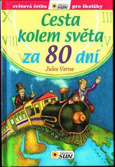 Cesta kolem světa za 80 dní - Světová četba pro školáky