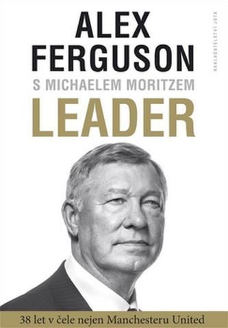Leader - Alex Ferguson; Michael Moritz