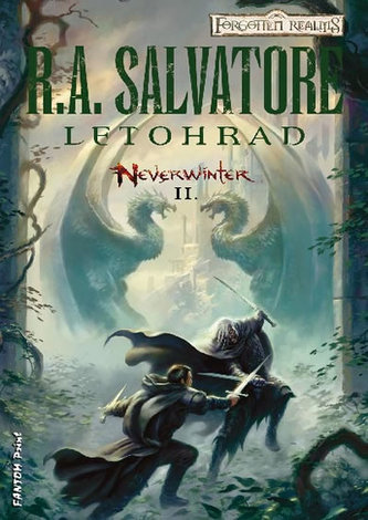 Neverwinter 2 - Letohrad - R. A. Salvatore