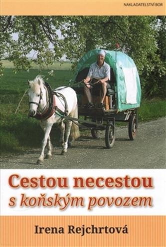 Cestou necestou s koňským povozem