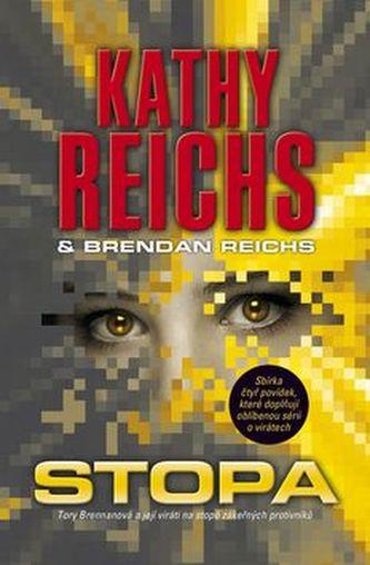 Stopa - Kathy Reichs; Brendan Reichs