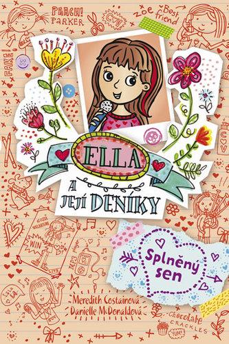 Ella a její deníky 4 - Splněný sen