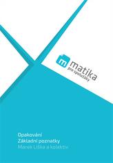 Matika pro spolužáky Učebnice Opakování Základní poznatky