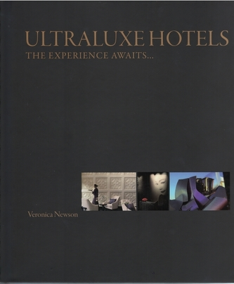 UltraLuxe Hotels: The Experience Awaits