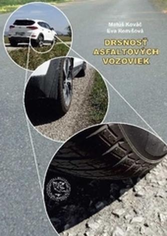 Drsnosť asfaltových vozoviek